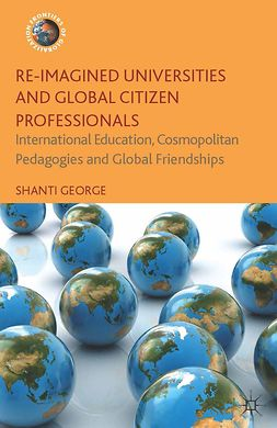 George, Shanti - Re-Imagined Universities and Global Citizen Professionals, ebook