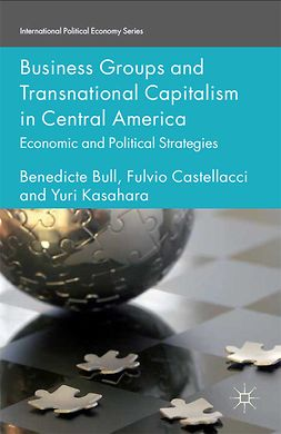 Bull, Benedicte - Business Groups and Transnational Capitalism in Central America, ebook