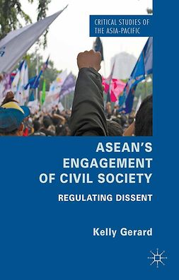 Gerard, Kelly - ASEAN's Engagement of Civil Society, ebook