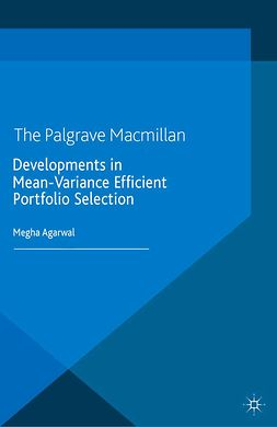 Agarwal, Megha - Developments in Mean-Variance Efficient Portfolio Selection, ebook