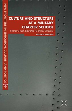 Johnson, Brooke - Culture and Structure at a Military Charter School, e-kirja