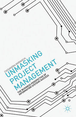 Moraveck, Cassandra - Unmasking Project Management, ebook