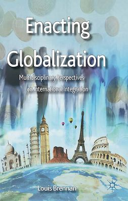 Brennan, Louis - Enacting Globalization, ebook