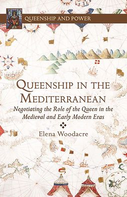 Woodacre, Elena - Queenship in the Mediterranean, e-bok