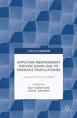 Johnston, Lisa G. - Applying Respondent Driven Sampling to Migrant Populations: Lessons from the Field, ebook