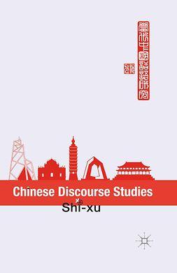 Shi-xu - Chinese Discourse Studies, e-kirja