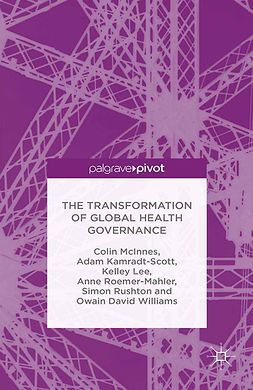 Kamradt-Scott, Adam - The Transformation of Global Health Governance, ebook