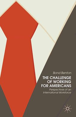 Benton, Bond - The Challenge of Working for Americans, ebook