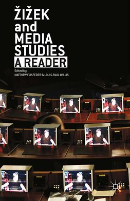 Flisfeder, Matthew - Žižek and Media Studies, ebook