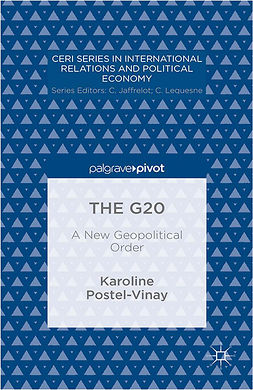 Postel-Vinay, Karoline - The G20: A New Geopolitical Order, ebook