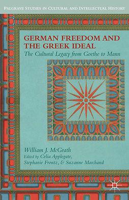 Applegate, Celia - German Freedom and the Greek Ideal, ebook