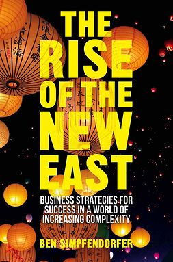 Simpfendorfer, Ben - The Rise of the New East, ebook