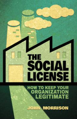Morrison, John - The Social License, e-bok