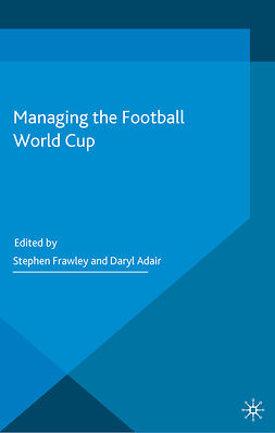 Adair, Daryl - Managing the Football World Cup, ebook