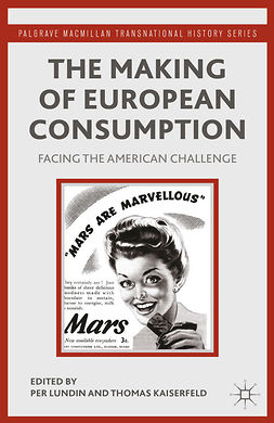 Kaiserfeld, Thomas - The Making of European Consumption, e-kirja