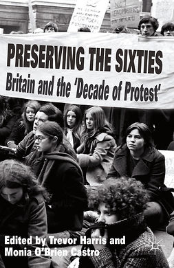 Castro, Monia O'Brien - Preserving the Sixties, ebook