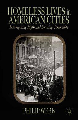 Webb, Philip - Homeless Lives in American Cities, e-kirja