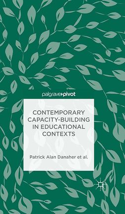Arden, Catherine H. - Contemporary Capacity-Building in Educational Contexts, e-kirja