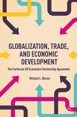 Bernal, Richard L. - Globalization, Trade, and Economic Development, e-kirja