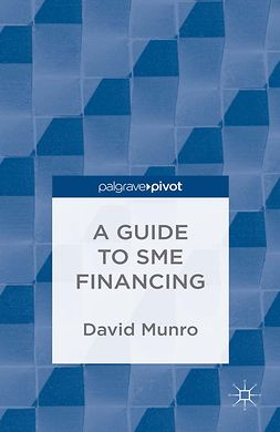 Munro, David - A Guide to SME Financing, ebook