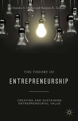 Mishra, Chandra S. - The Theory of Entrepreneurship, ebook
