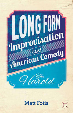 Fotis, Matt - Long Form Improvisation and American Comedy, e-kirja