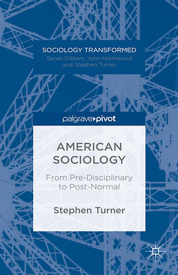 Turner, Stephen - American Sociology, ebook