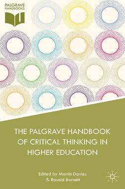 Barnett, Ronald - The Palgrave Handbook of Critical Thinking in Higher Education, ebook