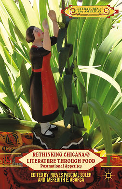 Abarca, Meredith E. - Rethinking Chicana/o Literature through Food, ebook