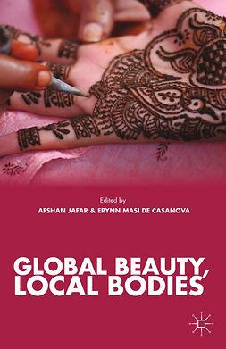 Casanova, Erynn Masi - Global Beauty, Local Bodies, e-kirja