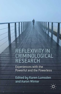 Lumsden, Karen - Reflexivity in Criminological Research, e-bok