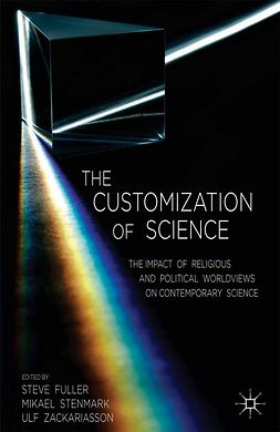 Fuller, Steve - The Customization of Science, ebook
