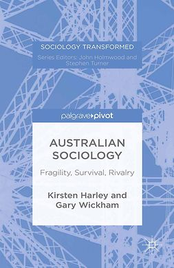 Harley, Kirsten - Australian Sociology: Fragility, Survival, Rivalry, ebook