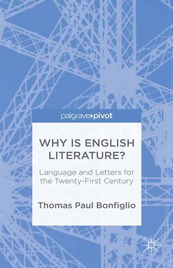 Bonfiglio, Thomas Paul - Why is English Literature?, e-bok