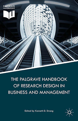 Strang, Kenneth D. - The Palgrave Handbook of Research Design in Business and Management, ebook