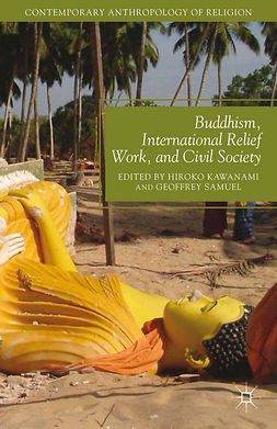 Kawanami, Hiroko - Buddhism, International Relief Work, and Civil Society, ebook
