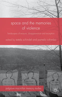 Colombo, Pamela - Space and the Memories of Violence, e-bok