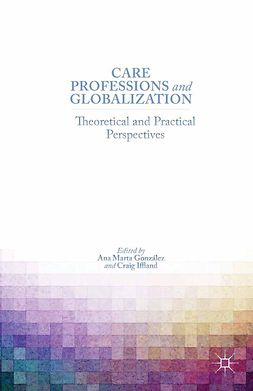 González, Ana Marta - Care Professions and Globalization, ebook