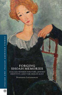 Lucamante, Stefania - Forging Shoah Memories, e-bok