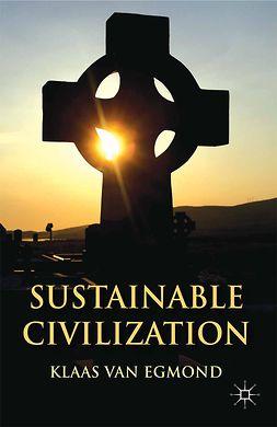 Egmond, Klaas - Sustainable Civilization, e-bok