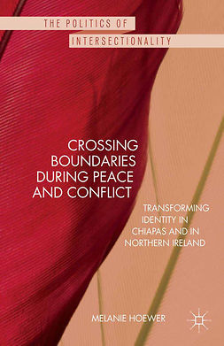 Hoewer, Melanie - Crossing Boundaries During Peace and Conflict, ebook