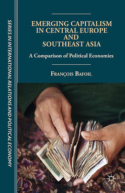 Bafoil, François - Emerging Capitalism in Central Europe and Southeast Asia, e-kirja