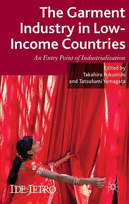 Fukunishi, Takahiro - The Garment Industry in Low-Income Countries, e-bok