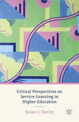 Deeley, Susan J. - Critical Perspectives on Service-Learning in Higher Education, ebook