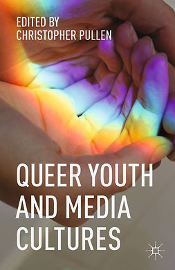 Pullen, Christopher - Queer Youth and Media Cultures, e-bok