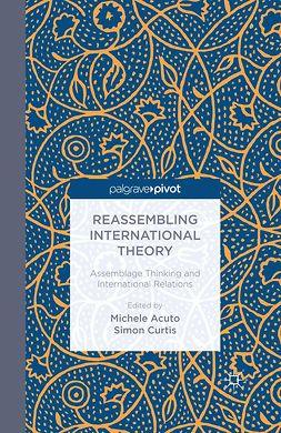 Acuto, Michele - Reassembling International Theory, ebook