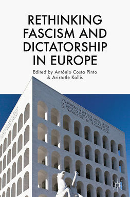 Kallis, Aristotle - Rethinking Fascism and Dictatorship in Europe, ebook