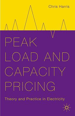 Harris, Chris - Peak Load and Capacity Pricing, e-bok