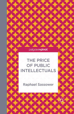 Sassower, Raphael - The Price of Public Intellectuals, e-kirja