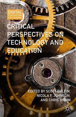 Bigum, Chris - Critical Perspectives on Technology and Education, e-kirja